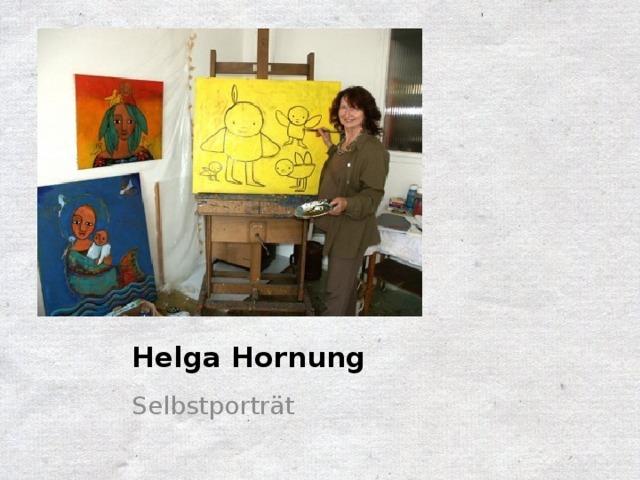 Helga Hornung Selbstporträt