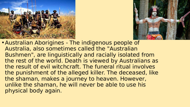 Australian Aborigines - The indigenous people of Australia, also sometimes called the