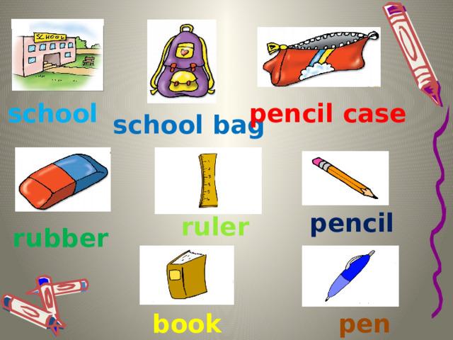 school pencil case school bag pencil ruler rubber pen book